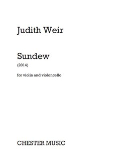 Judith Weir: Sundew Books | Cello, Violin