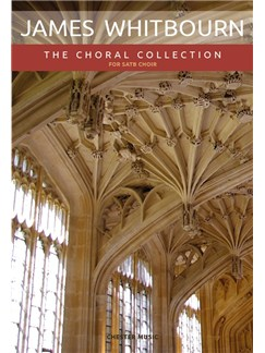 James Whitbourn: The Choral Collection Books | SATB, Organ Accompaniment