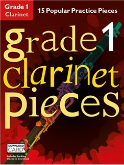 Grade 1 Clarinet Pieces (Book/Audio Download) Books and Digital Audio | Clarinet