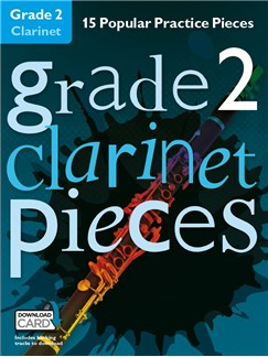 Grade 2 Clarinet Pieces (Book/Audio Download) Books and Digital Audio | Clarinet
