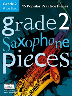 Grade 2 Alto Saxophone Pieces (Book/Audio Download) Audio Digitale et Livre | Saxophone Alto