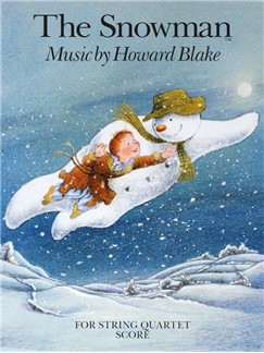 Howard Blake: The Snowman For String Quartet (Score) Livre | Quatuor À Cordes