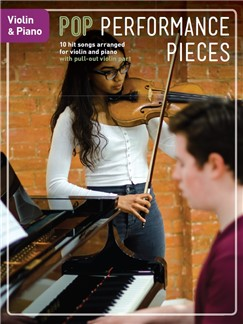 Pop Performance Pieces: Violin And Piano Books | Violin, Piano Accompaniment