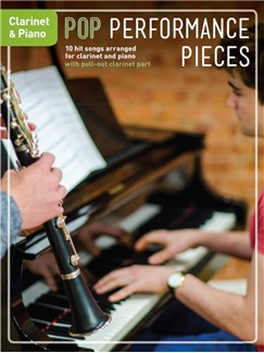 Pop Performance Pieces: Clarinet And Piano Books | Clarinet, Piano Accompaniment
