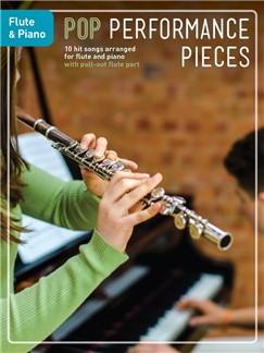 Pop Performance Pieces: Flute And Piano Books | Flute/Piano Accompaniment