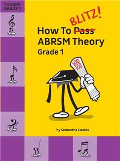 How To Blitz! ABRSM Theory Grade 1 Books |