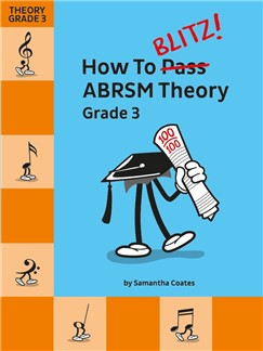 How To Blitz! ABRSM Theory Grade 3 Books |