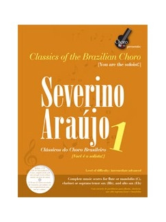 Classics Of The Brazilian Choro: Severino Araujo 1 Books and CDs   C Instruments
