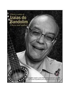 Izaias do Bandolim: Choros And Waltzes Books   C Instruments, B Flat Instruments, Mandolin