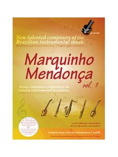 Marquinho Mendonça: Volume 1 Books and CDs | C Instruments