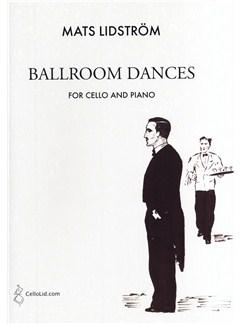 Mats Lidström: Ballroom Dances Books | Cello, Piano Accompaniment