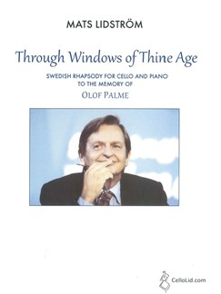 Mats Lidström: Through Windows Of Thine Age Books | Cello, Piano Accompaniment