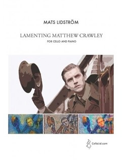 Mats Lidström: Lamenting Matthew Crawley For Cello And Piano Livre | Violoncelle, Accompagnement Piano