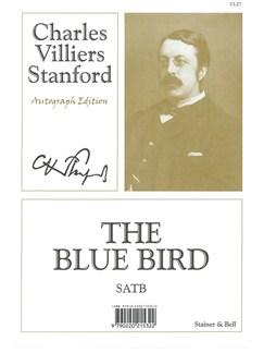 Charles Villiers Stanford: The Blue Bird (SATB) Books | SATB