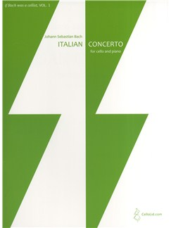 If Bach was a cellist, VOL. 1 - Italian Concerto for cello and piano Books   Cello, Piano Accompaniment