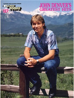 E-Z Play Today 127: John Denver's Greatest Hits Books | Melody line & lyrics, with chord symbols