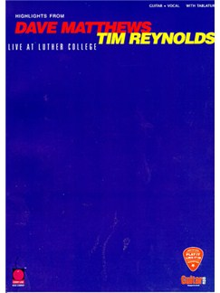 Highlights From Dave Matthews & Tim Reynolds: Live At Luther College Books | Guitar Tab, with chord symbols