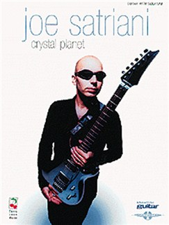 Play It Like It Is Guitar: Joe Satriani - Crystal Planet Books | Guitar Tab, with chord symbols