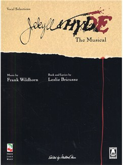 Frank Wildhorn: Jekyll And Hyde The Musical - Vocal Selections Bog | Klaver, sang og guitar(med becifring)