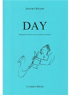 Jeffery Wilson: Day (Alto / Baritone Saxophone & Piano) Books | Alto, Piano Accompaniment