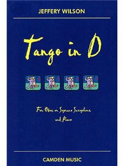 Jeffery Wilson: Tango in D Books | Oboe, Piano Accompaniment