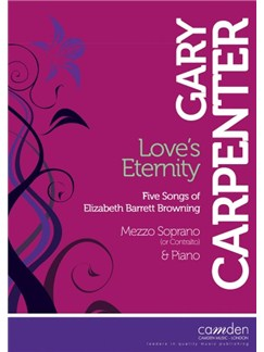 Gary Carpenter: Love's Eternity - Five Songs Of Elizabeth Barrett Browning Books | Mezzo-Soprano, Piano Accompaniment