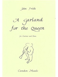 John Frith: A Garland For The Queen Books | Clarinet, Piano Accompaniment