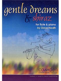 Dave Heath: Gentle Dreams And Shiraz Books | Flute, Piano Accompaniment