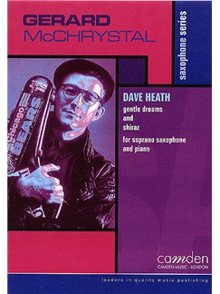 Dave Heath: Gentle Dreams And Shiraz Books | Tenor Saxophone, Piano Accompaniment