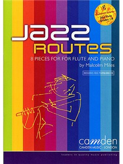 Malcolm Miles: Jazz Routes For Flute Books and CDs | Flute, Piano Accompaniment