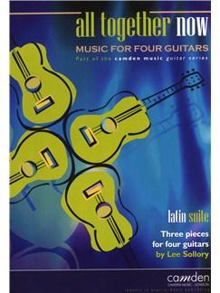 Lee Sollory: Latin Suite - Three Pieces For Four Guitars Books | Guitar (Quartet)