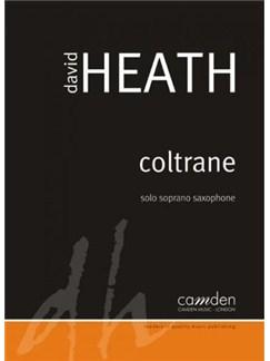 Dave Heath: Coltrane For Solo Soprano Saxophone Books | Soprano Sax