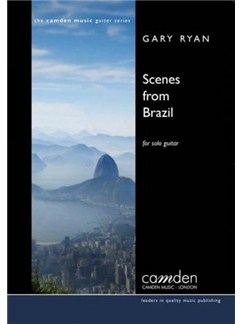 Gary Ryan: Scenes From Brazil For Solo Guitar Books | Classical Guitar
