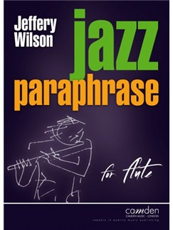 Jeffery Wilson: Jazz Paraphrase For Flute Books | Flute