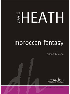 David Heath: Moroccan Fantasy Books | Clarinet, Piano Accompaniment