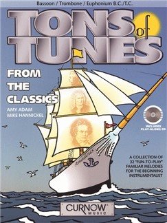 Tons Of Tunes From The Classics (Trombone/Euphonium/Bassoon) (Book/CD) Books and CDs | Trombone or Euphonium or Bassoon