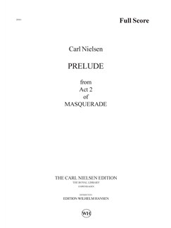 Carl Nielsen: Prelude from Act 2 of Maskarade / Masquerade (Score) Books |