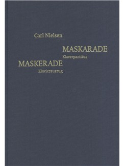 Carl Nielsen: Maskarade (Danish/German Piano Reduction) Books | Voice, Piano Accompaniment