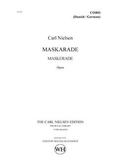 Carl Nielsen: Maskarade / Maskerade (Danish/German Choral Score) Bog | Opera, SATB