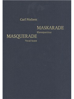 Carl Nielsen: Masquerade (Danish/English Piano Reduction) Bog | Stemme, Klaverakkompagnement, Kor