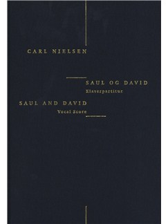 Carl Nielsen: Saul And David (Danish/English Piano Reduction) Bog | Klaverakkompagnement, Opera