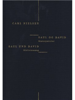 Carl Nielsen: Saul Og David (Danish/German Piano Reduction) Books | Voice, Piano Accompaniment