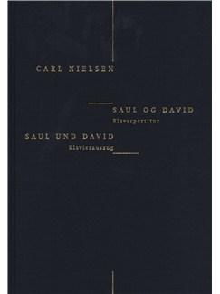Carl Nielsen: Saul Og David (Danish/German Piano Reduction) Libro | Voz, Coral, Acompañamiento de Piano