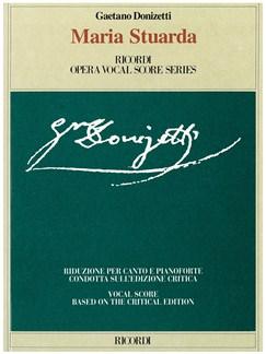 Gaetano Donizetti: Maria Stuarda - Opera Vocal Score Books | Opera Vocal Score