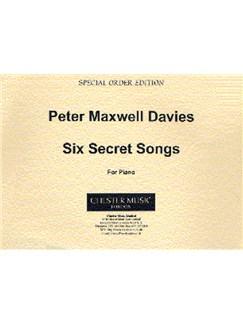 Peter Maxwell Davies: Six Secret Songs Books   Piano