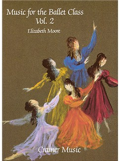 Elizabeth Moore: Music For The Ballet Class Book 2 Books | Piano