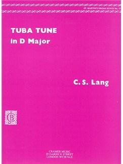 C.S. Lang: Tuba Tune  In D (Organ) Books | Organ