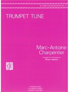 Marc-Antoine Charpentier: Trumpet Tune (Te Deum) Books | Organ