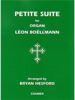 Leon Boellman: Petite Suite (Organ) Books | Organ