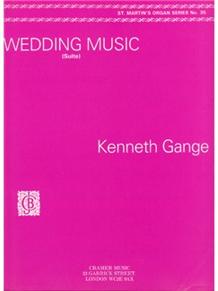 Kenneth Gange: Wedding Music (Suite) Books   Organ